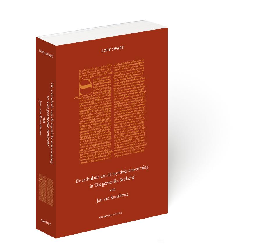 9789077503607_De articulatie van de mystieke omvorming in die geestelike brulocht van jan van ruusbroec