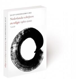 9789460040542_nederlandse schrijvers en riligie 1960-2010