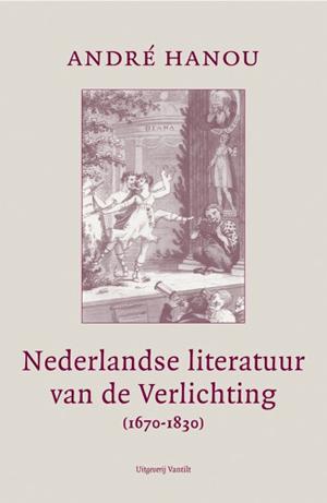 nederlandse literatuur van de verlichting 1670 1830